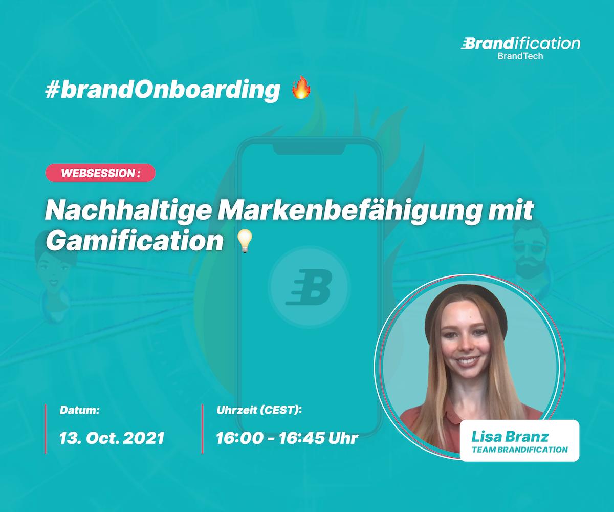 Brandification Webinar: Nachhaltige Markenbefähigung mit Gamification