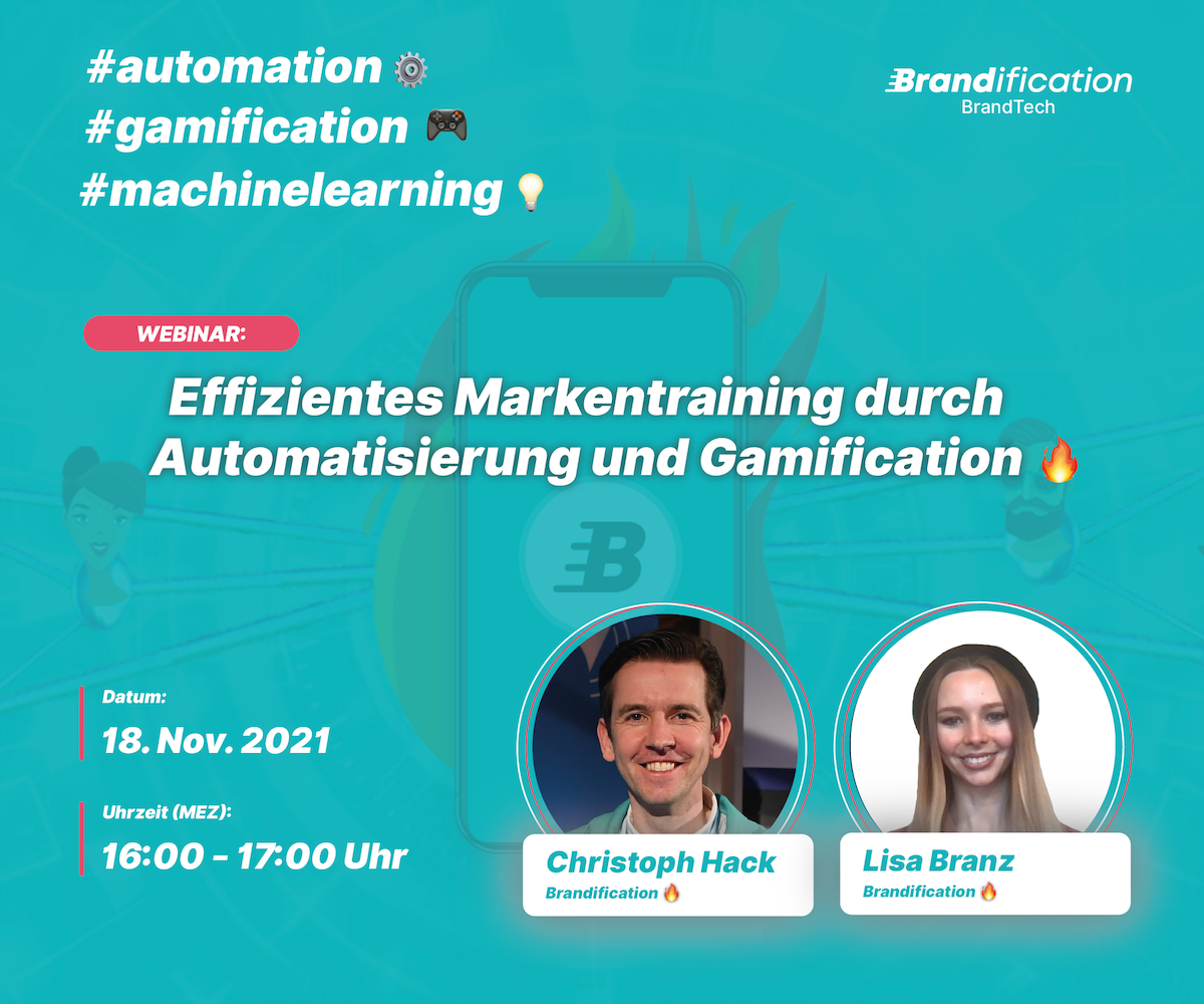 Web Session (18.11.21): Efficient Brand Training through Automation and Gamification